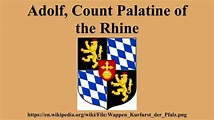 Adolf, Count Palatine of the Rhine - YouTube