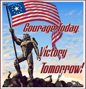 """Courage Today, Victory Tomorrow"" Posters by Bauzmann"