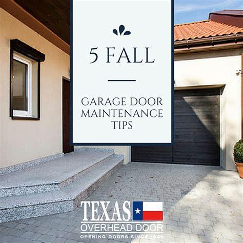 fall garage door maintenance tips texas overhead door