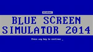 There39s Now A Blue Screen Simulator On Steam Greenlight