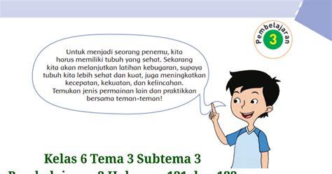 Link download buku siswa smp mts kelas 7 (vii) kurikulum 2013 edisi revisi 2018/2019. Kunci Jawaban Buku Tematik Tema 3 Kelas 6 Halaman 131 dan ...