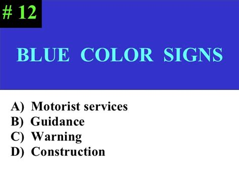 the color of a motorist service sign is fcds mid term of the road test 10 26 11