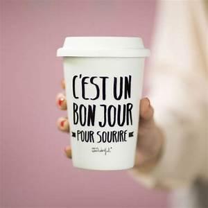 Mug à Emporter : mug emporter c 39 est un bon jour pour sourire ~ Teatrodelosmanantiales.com Idées de Décoration