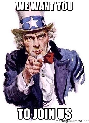Uncle Sam Meme Generator - we want you to join us uncle sam says meme generator