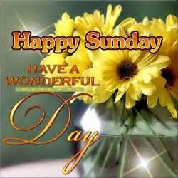 happy sunday a wonderful day pictures photos and images for