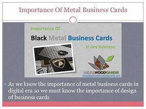 Design of metal business cards are so important for Importance of business cards