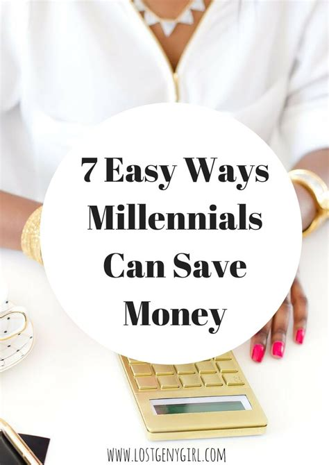 7 Easy Ways Millennials Can Save Money Right Now  Gen Y Girl