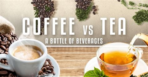 Both tea and coffee plants are members of the evergreen family. Coffee vs Tea: Battle of Beverages Infographic | National Pen