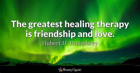 hubert  humphrey  greatest healing therapy