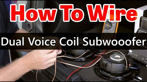Dual Voice Coil Subwoofer Wiring Ohm Coils Youtube