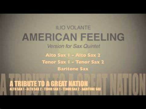 Ilio Volante by American Feeling By Ilio Volante Version For Sax Quintet
