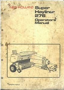 New Holland Baler 276 Super Hayliner Operators Manual