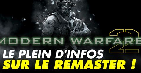 call  duty mw remastered ps xbox date de sortie