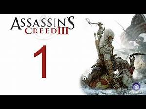 Assassin's creed 3 Walkthrough - YouTube