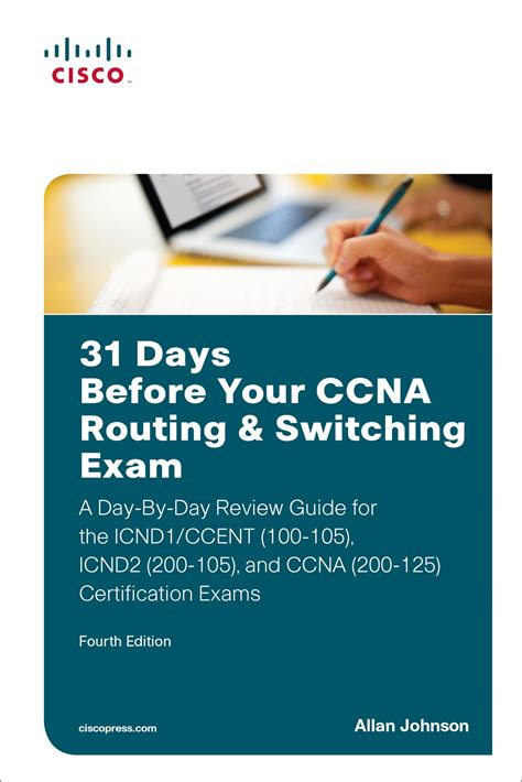 31 Days Before Your Ccna Routing & Switching Exam A Day