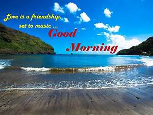 Good Morning Wishes For Friend Pictures, Images
