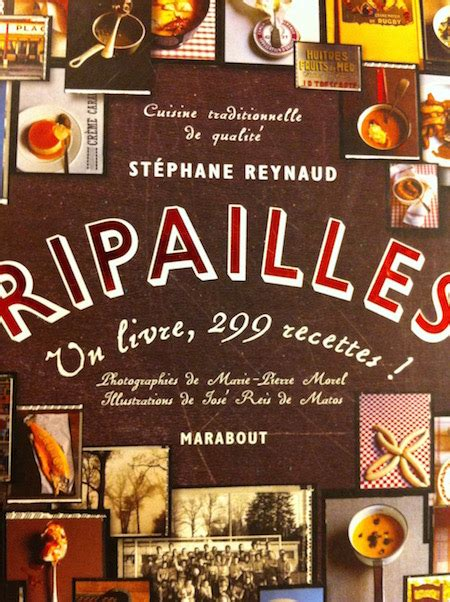 livre cuisine bistrot ripailles de stéphane reynaud un livre indispensable