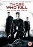 Those Who Kill - The Complete Series DVD | Zavvi