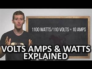 Watt Volt Ampere : volts amps and watts explained youtube ~ A.2002-acura-tl-radio.info Haus und Dekorationen