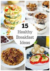 New Year, New You: 15 Healthy Breakfast Ideas Make and Takes