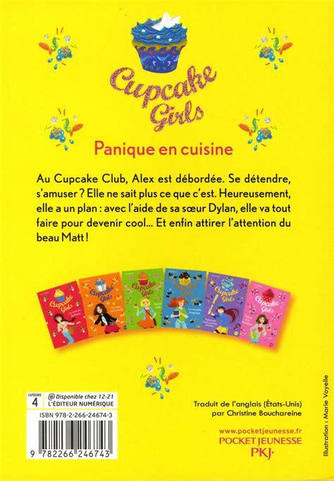 panique en cuisine livre cupcake tome 8 panique en cuisine