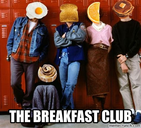 Club Meme - breakfast club