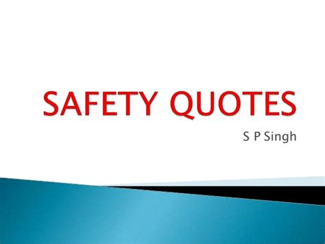 Safety Quotes Safety Quotes