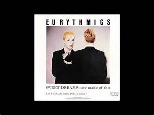 Eurythmics Sweet Dreams Are Made Of This Audio YouTube