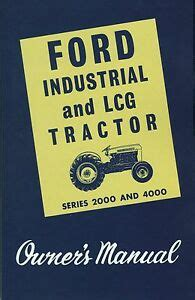 ford industrial  lcg tractor owners manual series