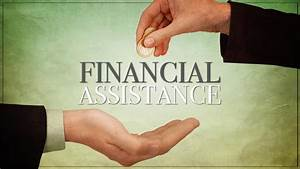 Useful tips for choosing monetary assistance Financial Assistance