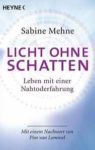 Licht Ohne Netzanschluss : licht ohne schatten von sabine mehne taschenbuch ~ Watch28wear.com Haus und Dekorationen