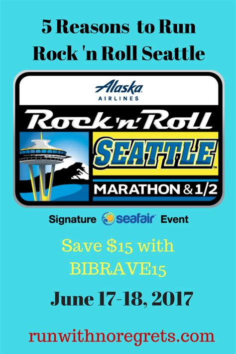 5 Reasons To Run Rock 'n Roll Seattle  Run With No Regrets