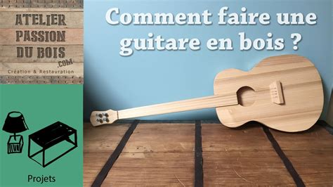 Fabriquer Une Le En Bois Comment Faire Une Guitare En Bois How To Make A Guitar From A Single 2x4