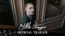 THE LITTLE STRANGER - Official Trailer [HD] - In Theaters ...