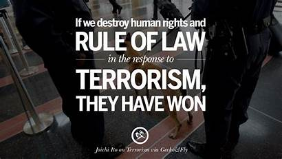 Terrorism Terrorist Quotes Against Rights Law Human