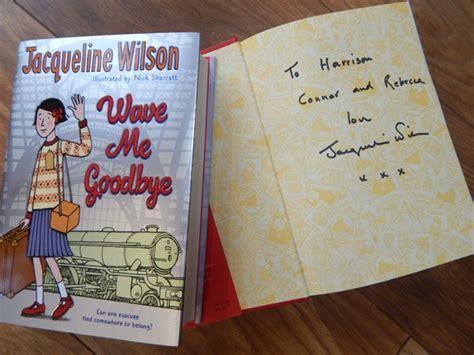 Jacqueline Wilson ? Wave Me Goodbye