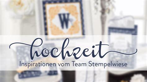 Blog Hop Hochzeit Inspirationen Vom Team Stempelwiese Inkl