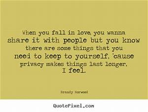 Quotes By Brand... Keep Privacy Quotes