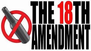 The Effects of the 18th Amendment - 18th Amendment