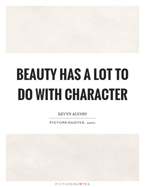 beauty   lot    character picture quotes