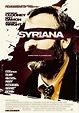 Syriana, 2005 geopolitical drama thriller starring George ...