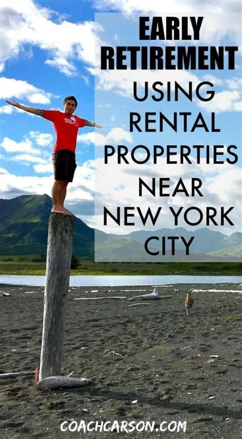 early retirement  rental properties   york city