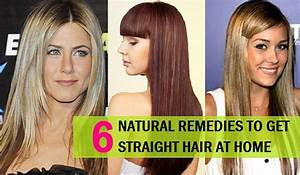 Natural Remedies To Get Straight Hair Naturally At Home