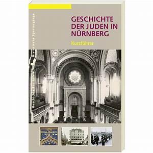 Mömax Nürnberg Online Shop : nbg geschichte der juden in n rnberg kurzf hrer sandberg verlag online shop ~ Orissabook.com Haus und Dekorationen