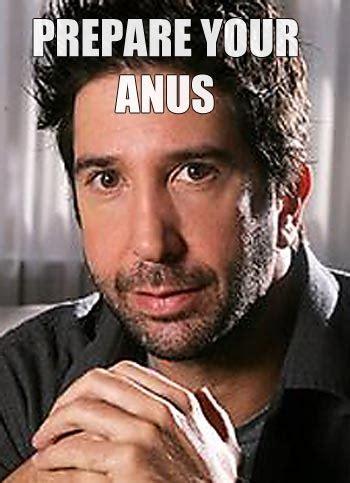 Anus Memes - image 544130 prepare your anus know your meme