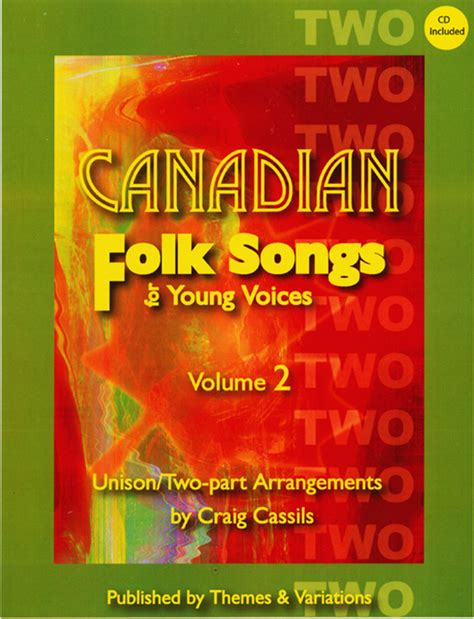 Canadian Folk Songs For Young Voices Volume 2 Sa