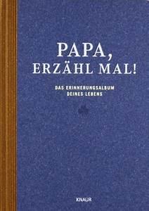 Geschenk Für Vater Der Schon Alles Hat : papa erz hl mal das erinnerungsalbum deines lebens geschenk f r ~ Yasmunasinghe.com Haus und Dekorationen