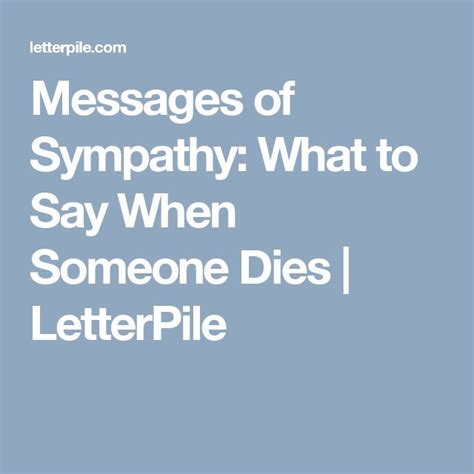 what to say when someone loses a loved one 1000 ideas about condolence messages on pinterest condolences short condolence message and