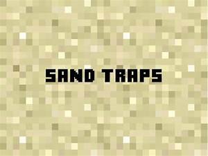 Sand Traps  U2013 Minecraft Building Inc