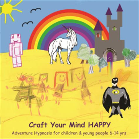 your mind my adventure hypnosis for children johanna lucketti coaching